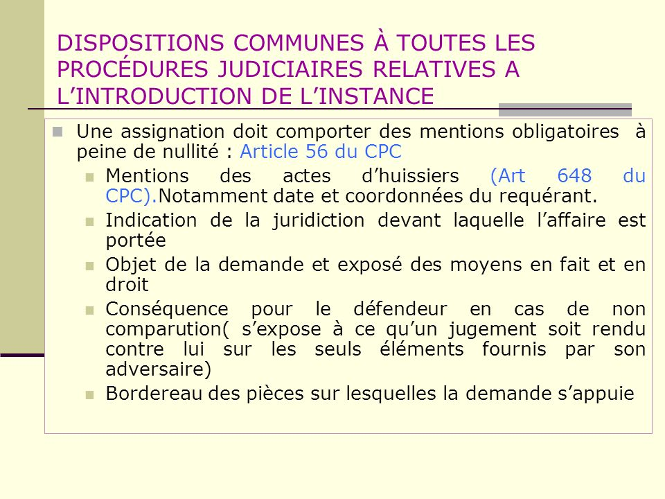 DISPOSITIONS COMMUNES À TOUTES LES PROCÉDURES JUDICIAIRES RELATIVES A L'INTRODUCTION DE L'INSTANCE