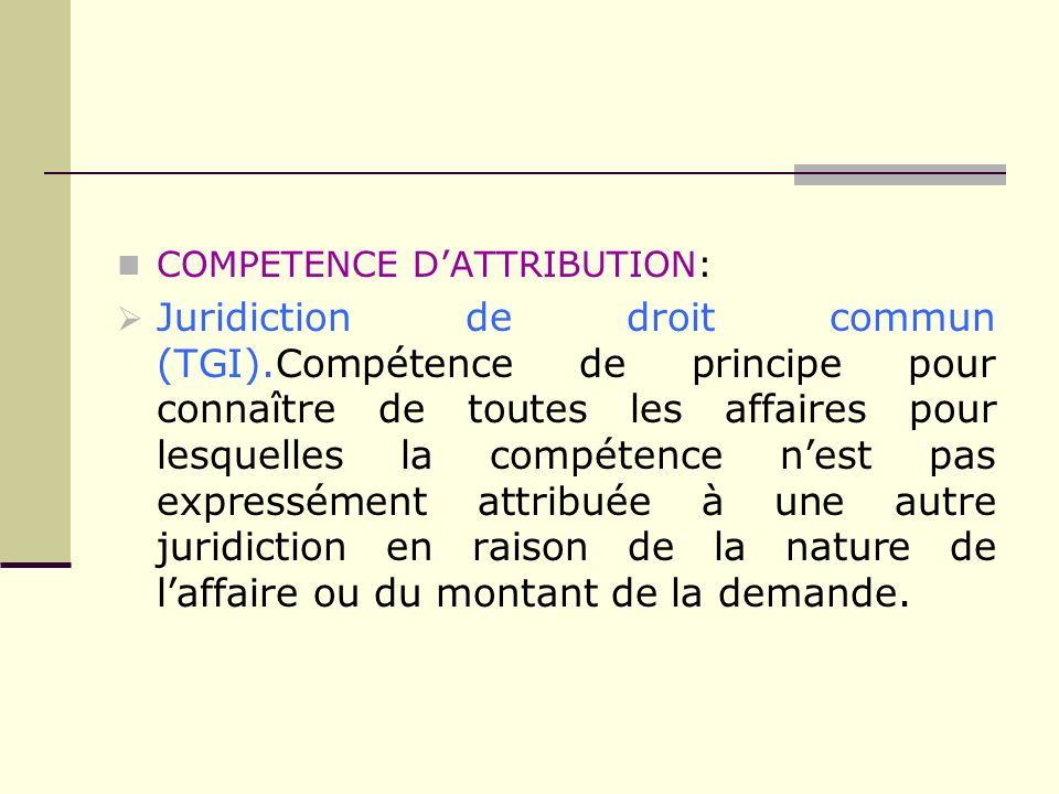COMPETENCE D'ATTRIBUTION: