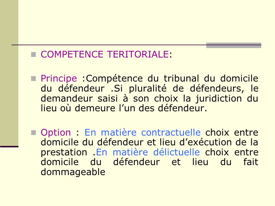 COMPETENCE TERITORIALE: