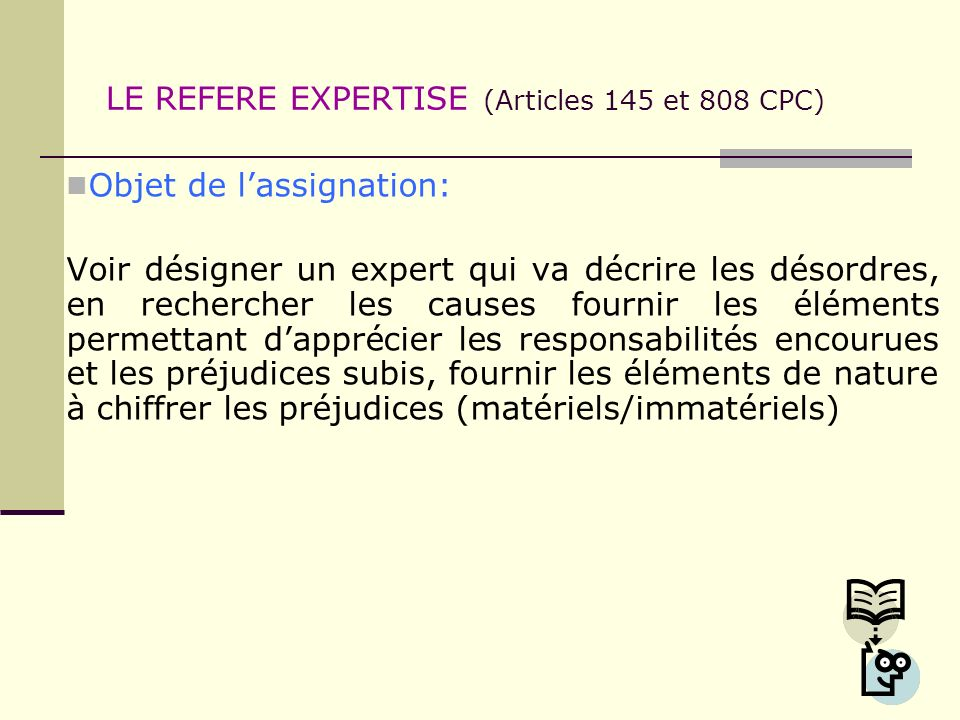 LE REFERE EXPERTISE (Articles 145 et 808 CPC)