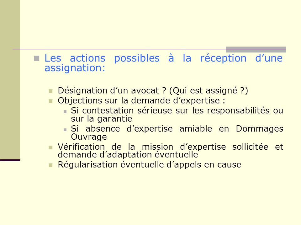 Les actions possibles à la réception d'une assignation: