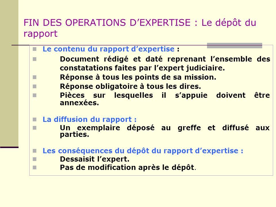 FIN DES OPERATIONS D'EXPERTISE : Le dépôt du rapport