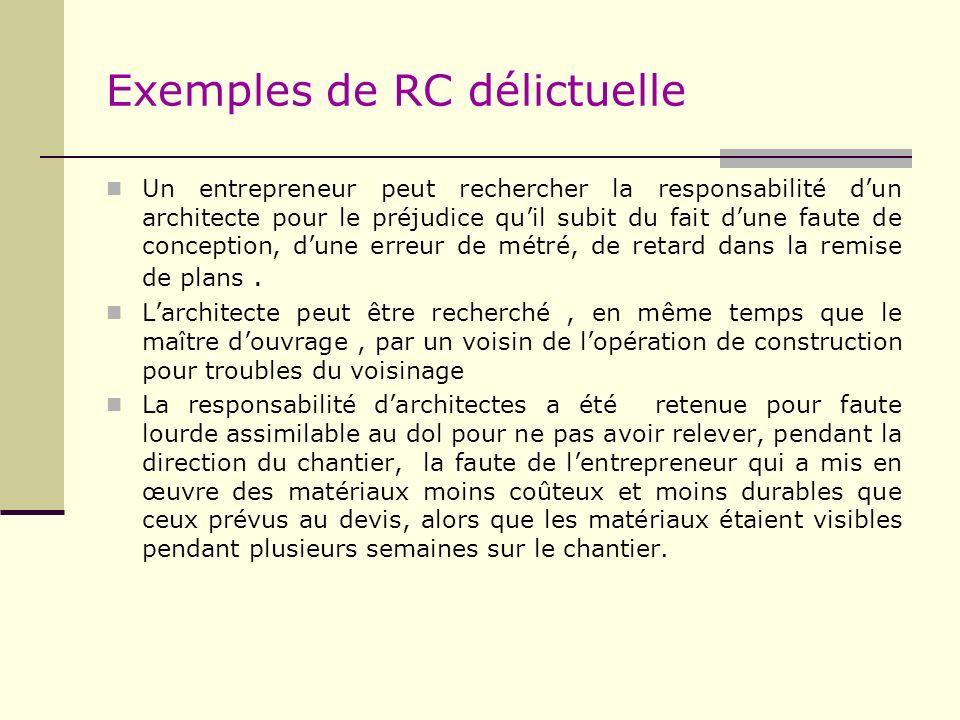 Exemples de RC délictuelle