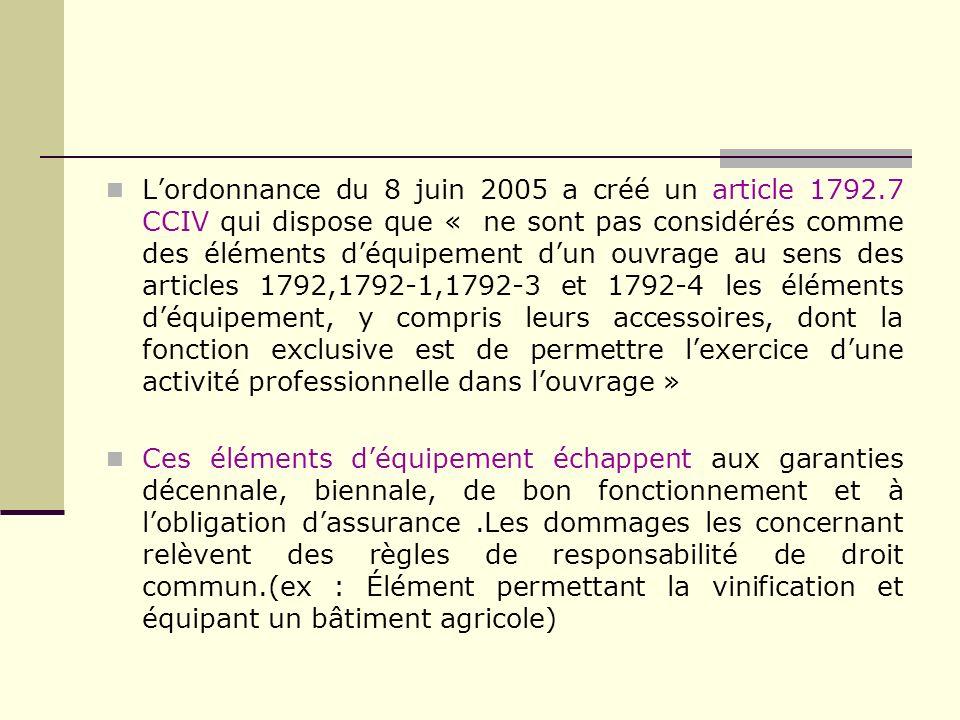 L'ordonnance du 8 juin 2005 a créé un article 1792