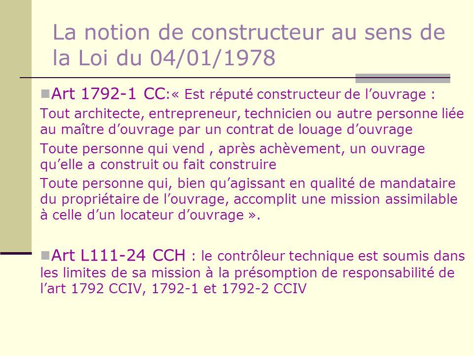 La notion de constructeur au sens de la Loi du 04/01/1978