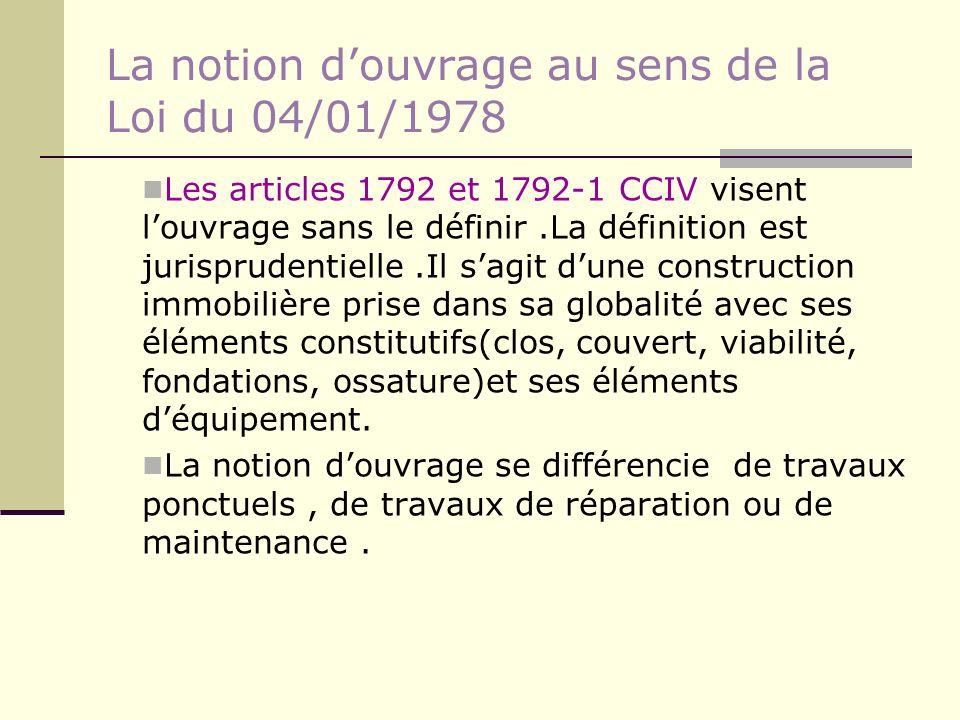 La notion d'ouvrage au sens de la Loi du 04/01/1978