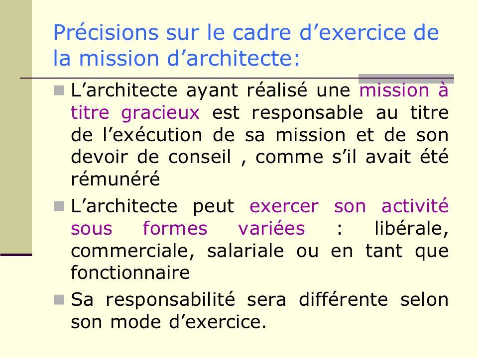 Précisions sur le cadre d'exercice de la mission d'architecte: