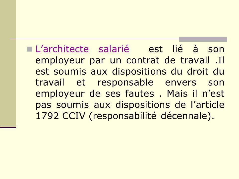 L'architecte salarié est lié à son employeur par un contrat de travail