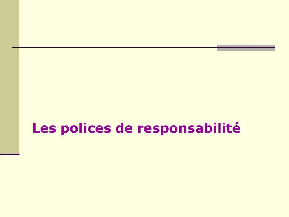Les polices de responsabilité