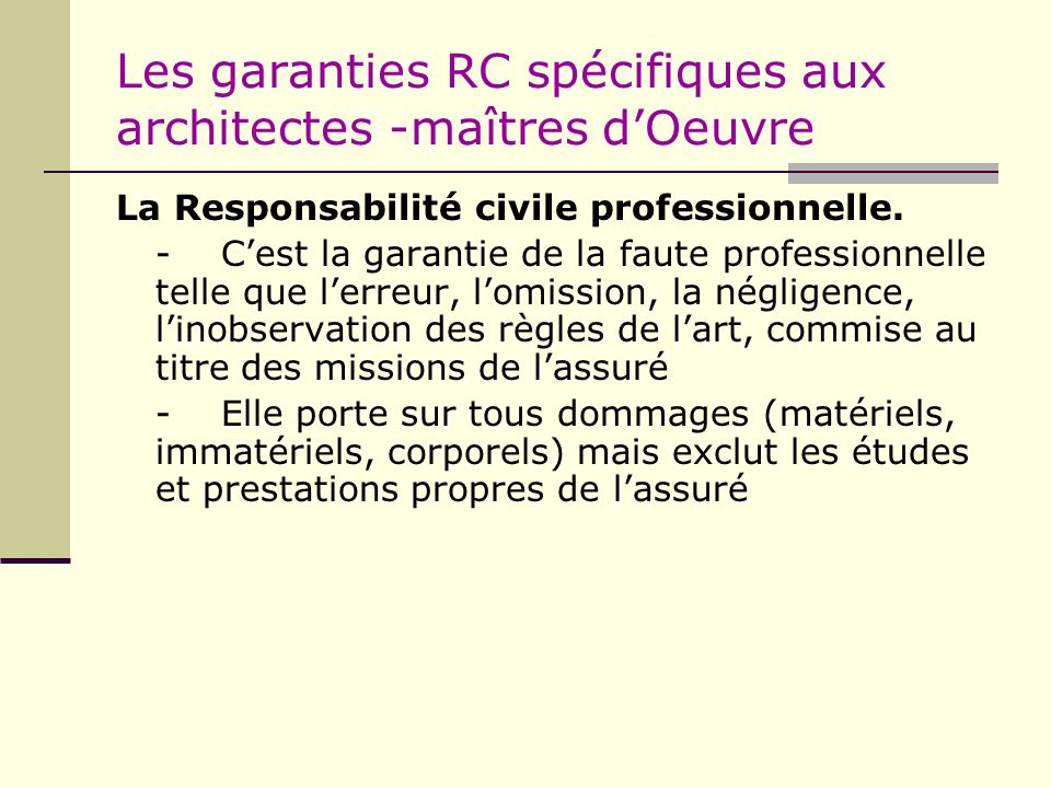 Les garanties RC spécifiques aux architectes -maîtres d'Oeuvre
