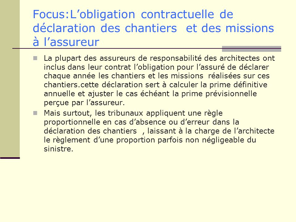 Focus:L'obligation contractuelle de déclaration des chantiers et des missions à l'assureur