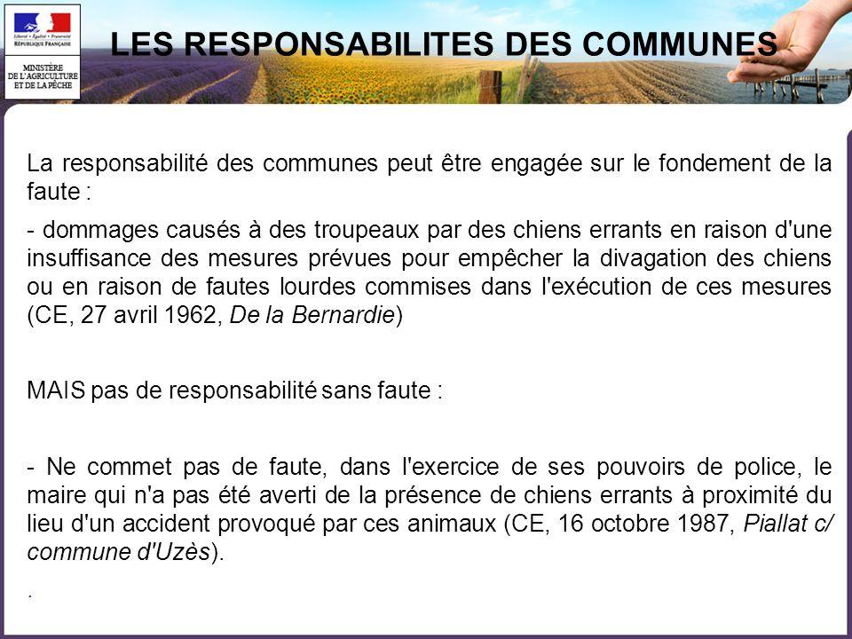 LES RESPONSABILITES DES COMMUNES
