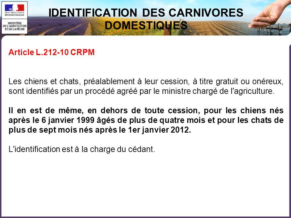 IDENTIFICATION DES CARNIVORES DOMESTIQUES