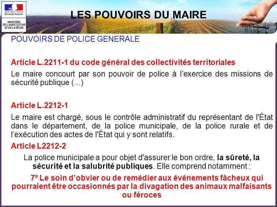 LES POUVOIRS DU MAIRE POUVOIRS DE POLICE GENERALE