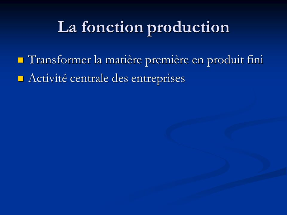 La fonction production