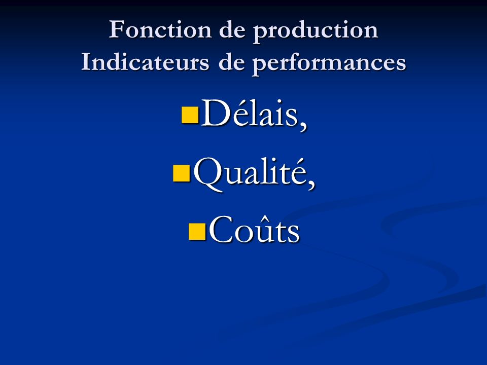 Fonction de production Indicateurs de performances