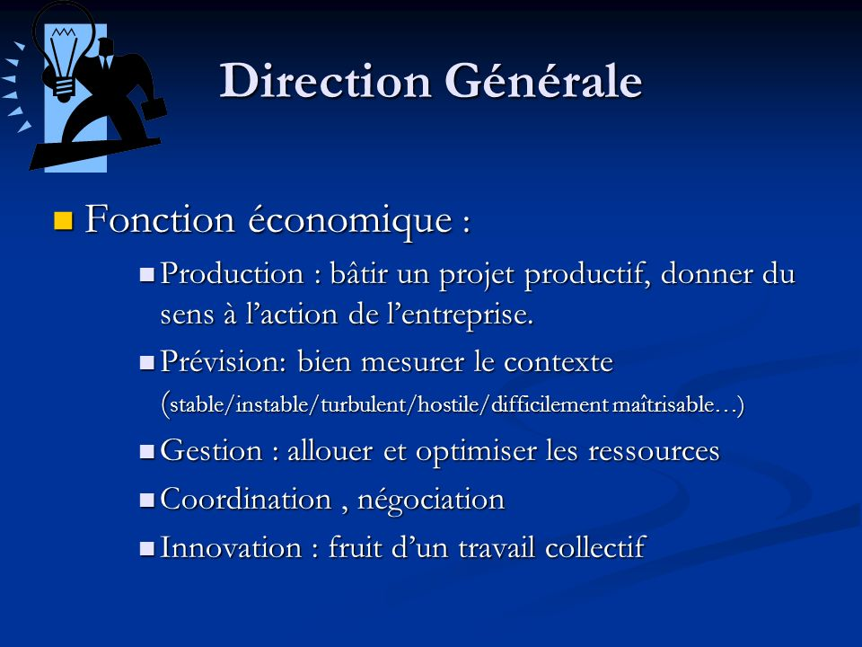 Direction Générale Fonction économique :