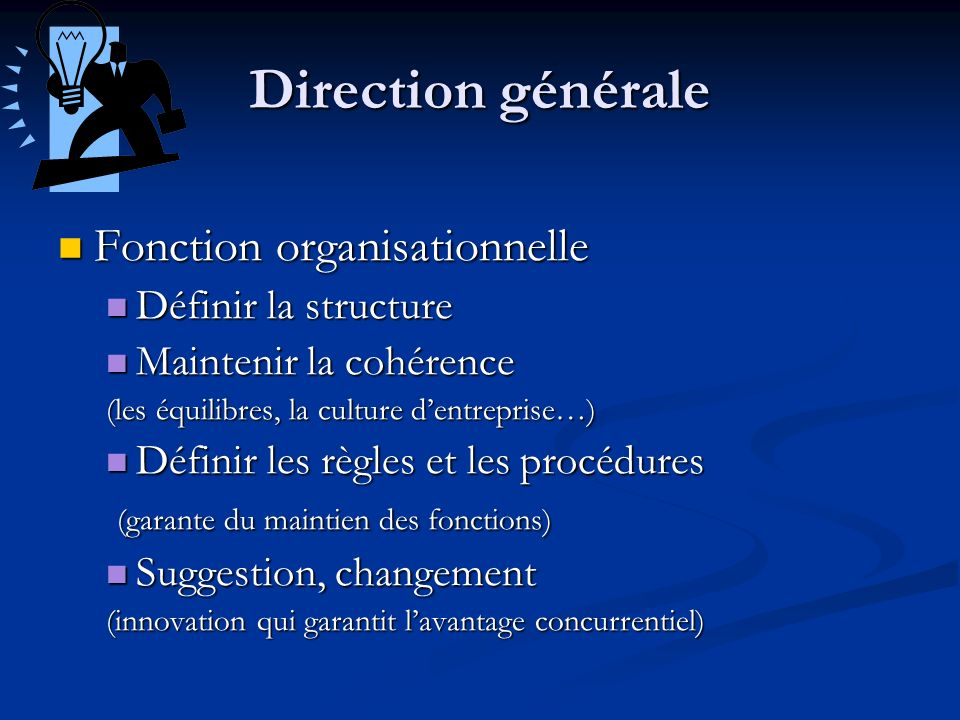 Direction générale Fonction organisationnelle Définir la structure
