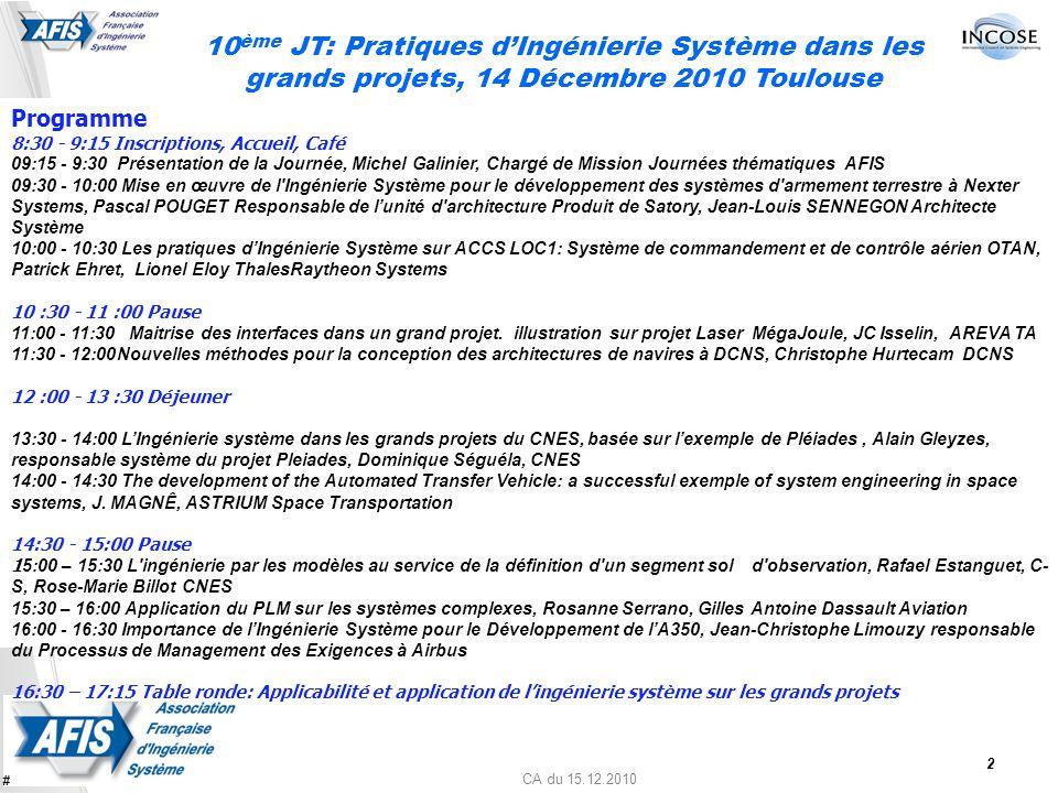 10ème JT: Pratiques d'Ingénierie Système dans les grands projets, 14 Décembre 2010 Toulouse
