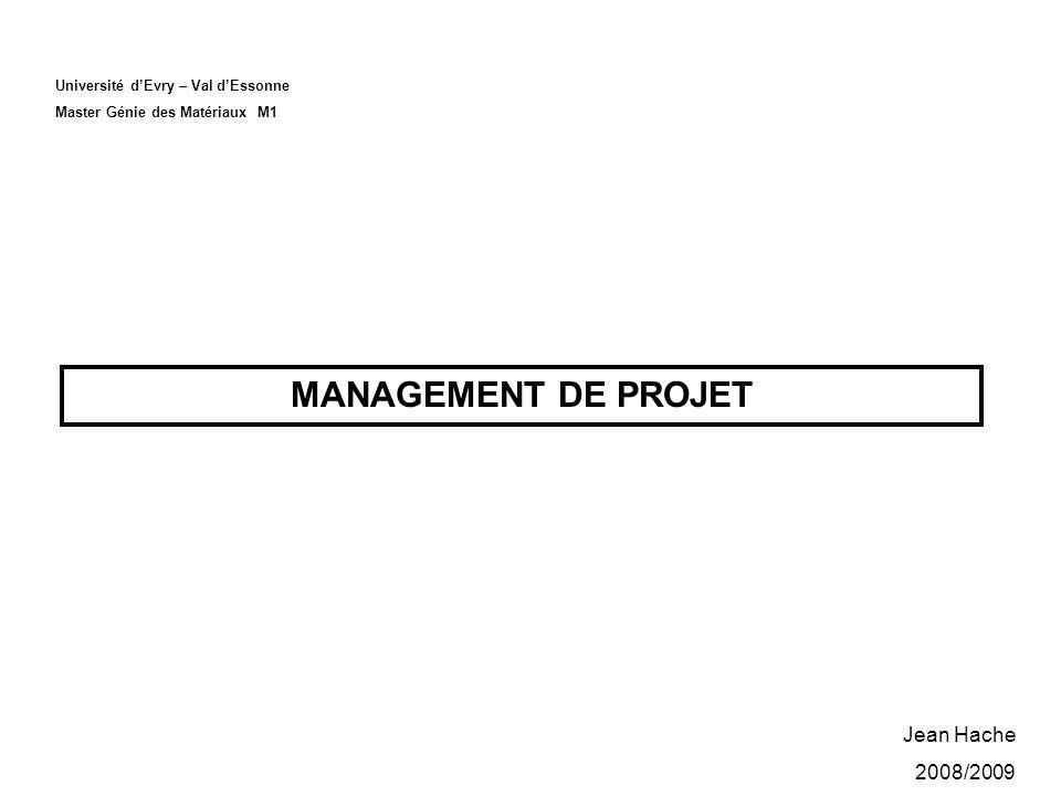 MANAGEMENT DE PROJET Jean Hache 2008/2009