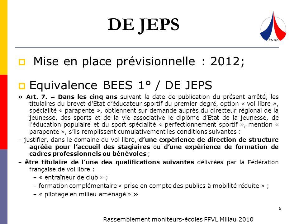DE JEPS Mise en place prévisionnelle : 2012;