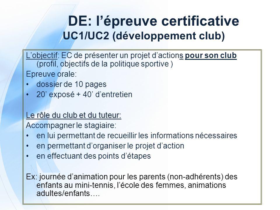 DE: l'épreuve certificative UC1/UC2 (développement club)