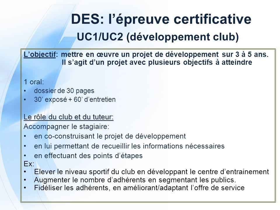 DES: l'épreuve certificative UC1/UC2 (développement club)