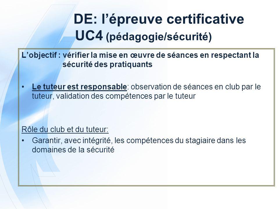DE: l'épreuve certificative UC4 (pédagogie/sécurité)