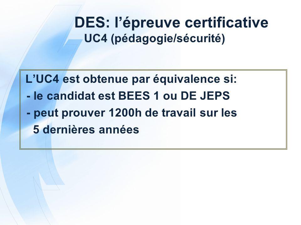 DES: l'épreuve certificative UC4 (pédagogie/sécurité)