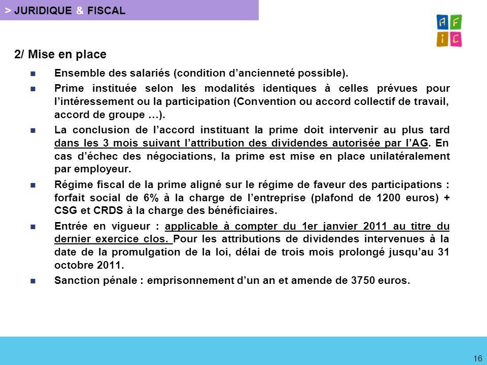 2/ Mise en place Ensemble des salariés (condition d'ancienneté possible).