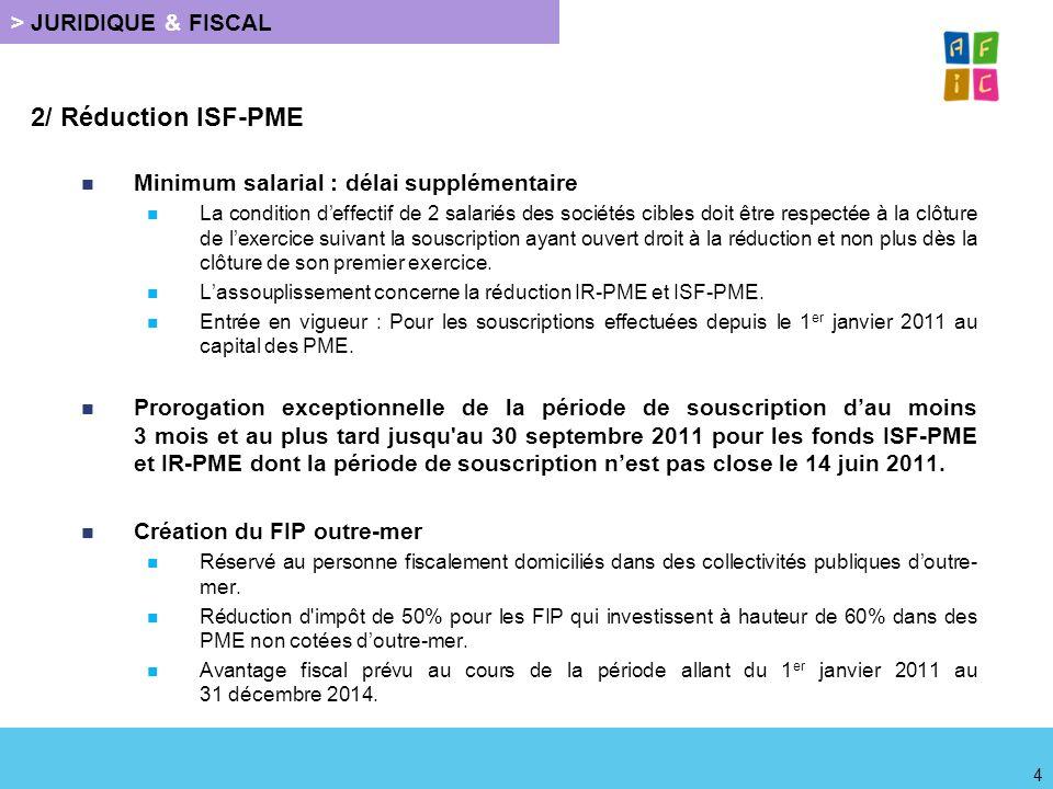 2/ Réduction ISF-PME Minimum salarial : délai supplémentaire