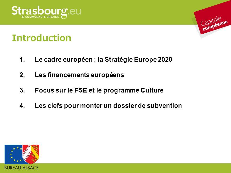 Introduction Le cadre européen : la Stratégie Europe 2020