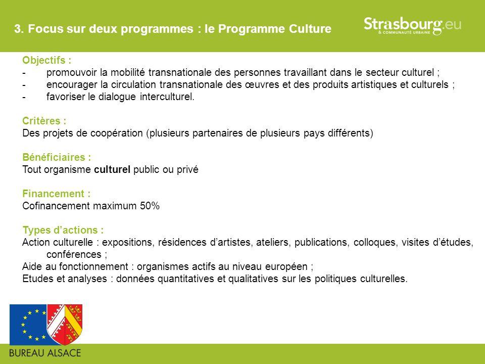 3. Focus sur deux programmes : le Programme Culture