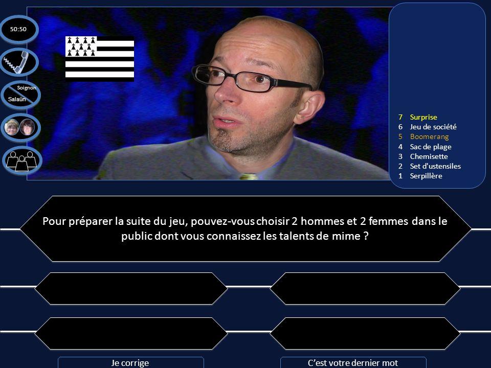 Question n°7: Pouvez-vous traduire cette phrase de breton en français: