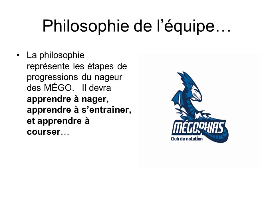 Philosophie de l'équipe…