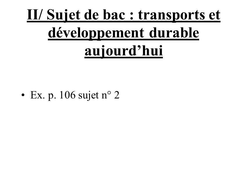 II/ Sujet de bac : transports et développement durable aujourd'hui