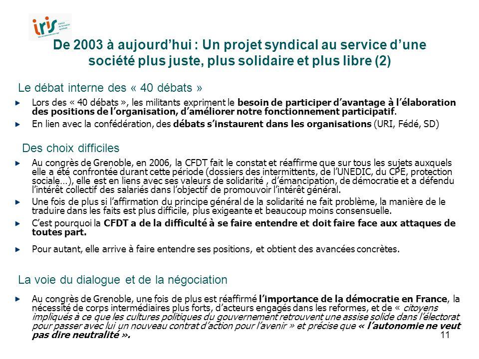 De 2003 à aujourd'hui : Un projet syndical au service d'une société plus juste, plus solidaire et plus libre (2)