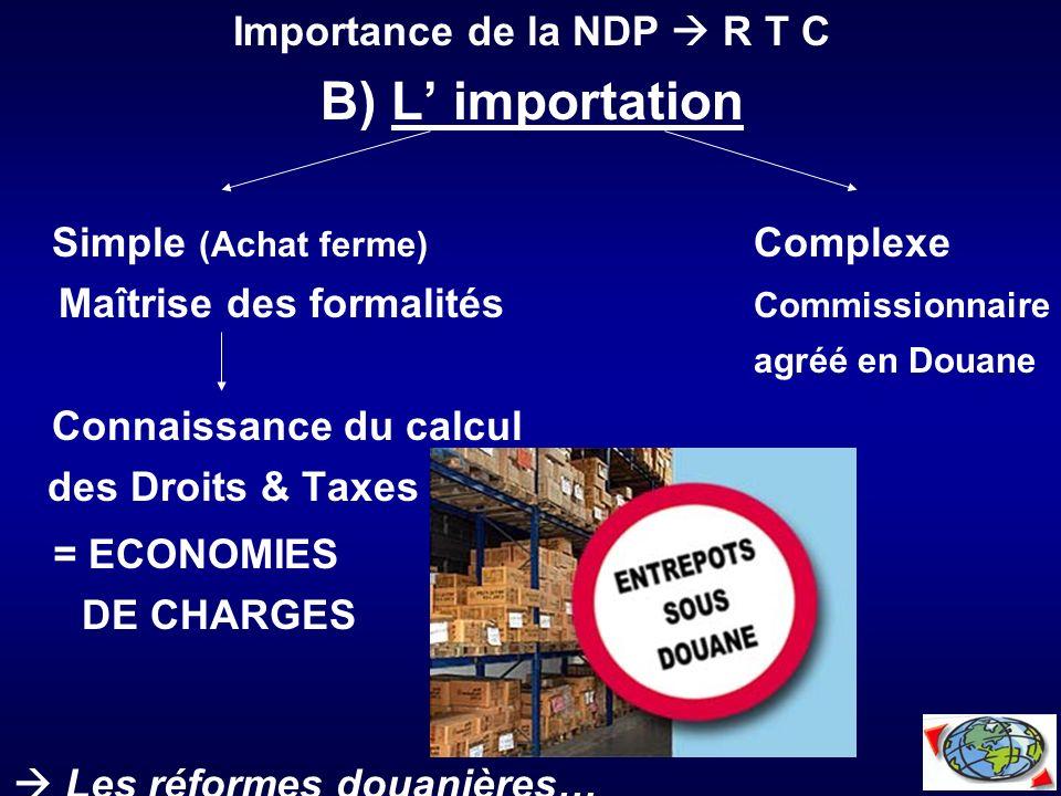 Importance de la NDP  R T C