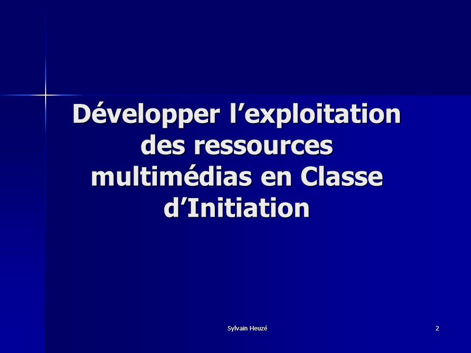 Développer l'exploitation des ressources multimédias en Classe d'Initiation