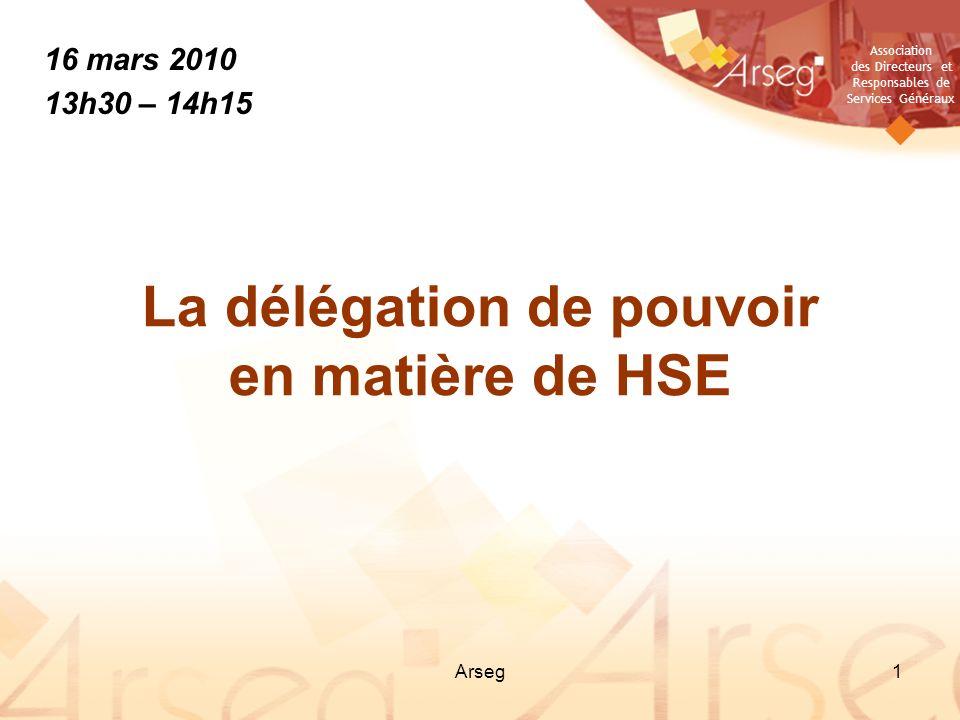 La délégation de pouvoir en matière de HSE