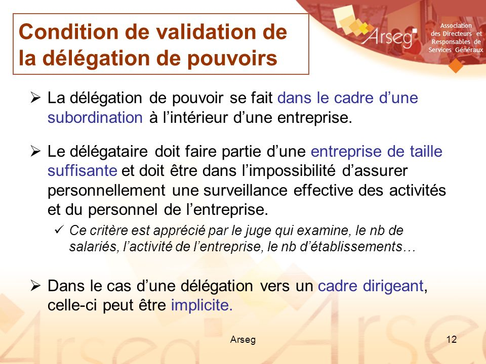 Condition de validation de la délégation de pouvoirs