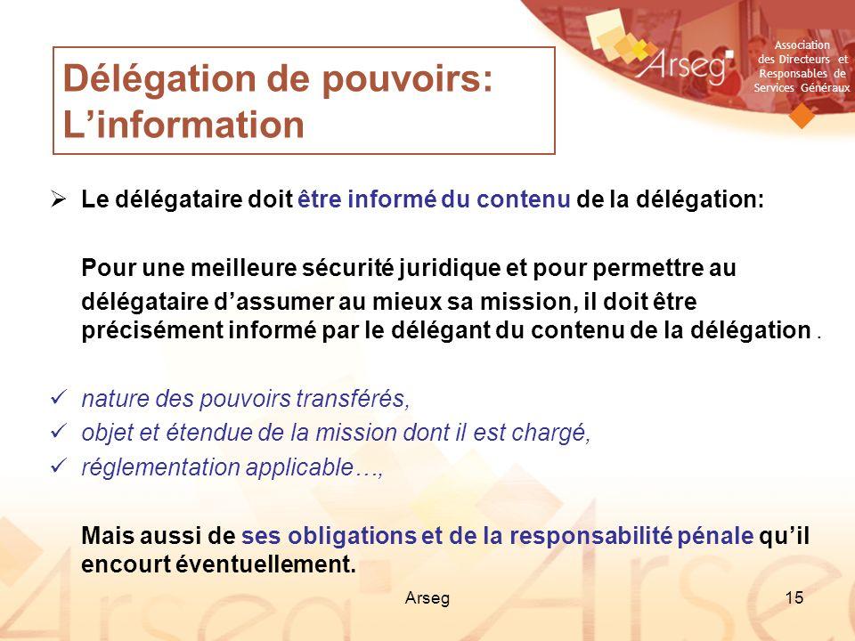 Délégation de pouvoirs: L'information