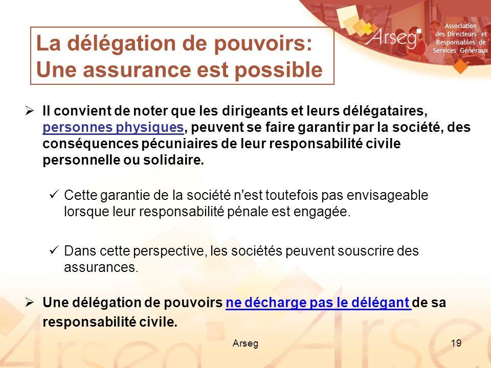 La délégation de pouvoirs: Une assurance est possible