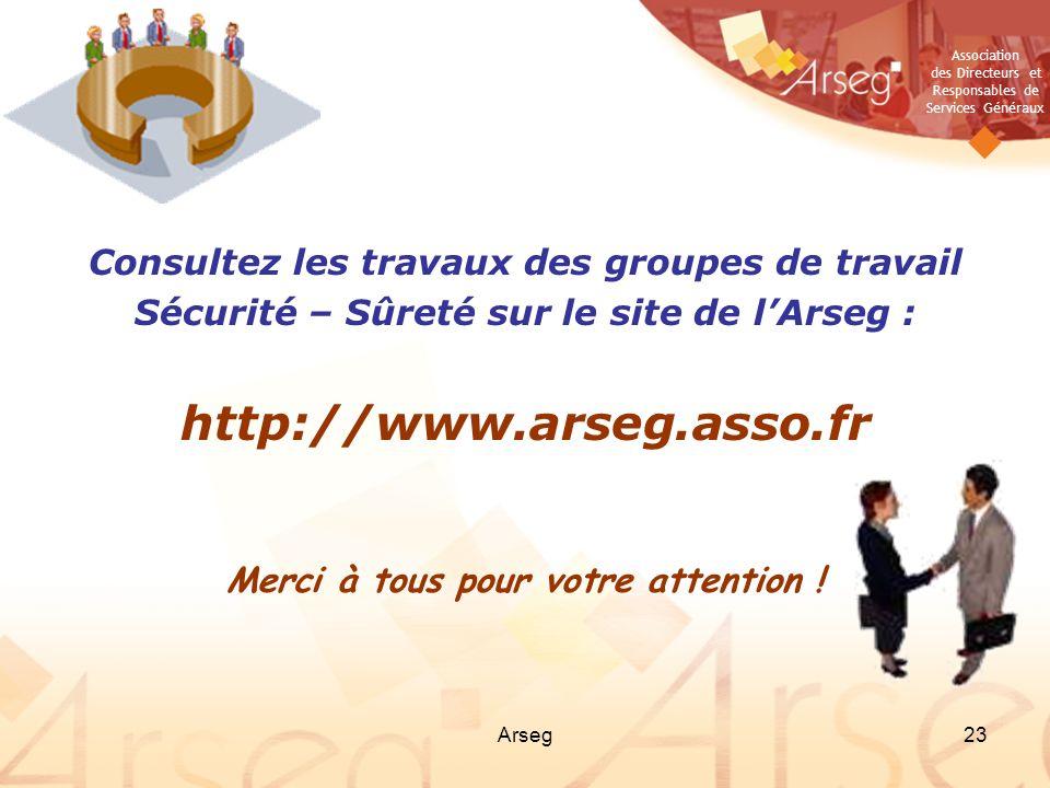 http://www.arseg.asso.fr Consultez les travaux des groupes de travail