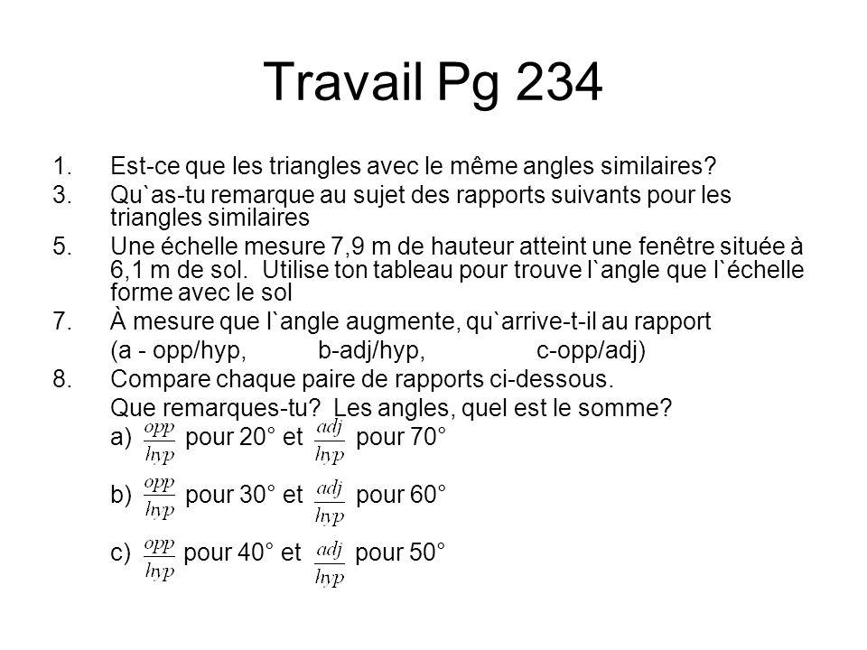 Travail Pg 234 Est-ce que les triangles avec le même angles similaires