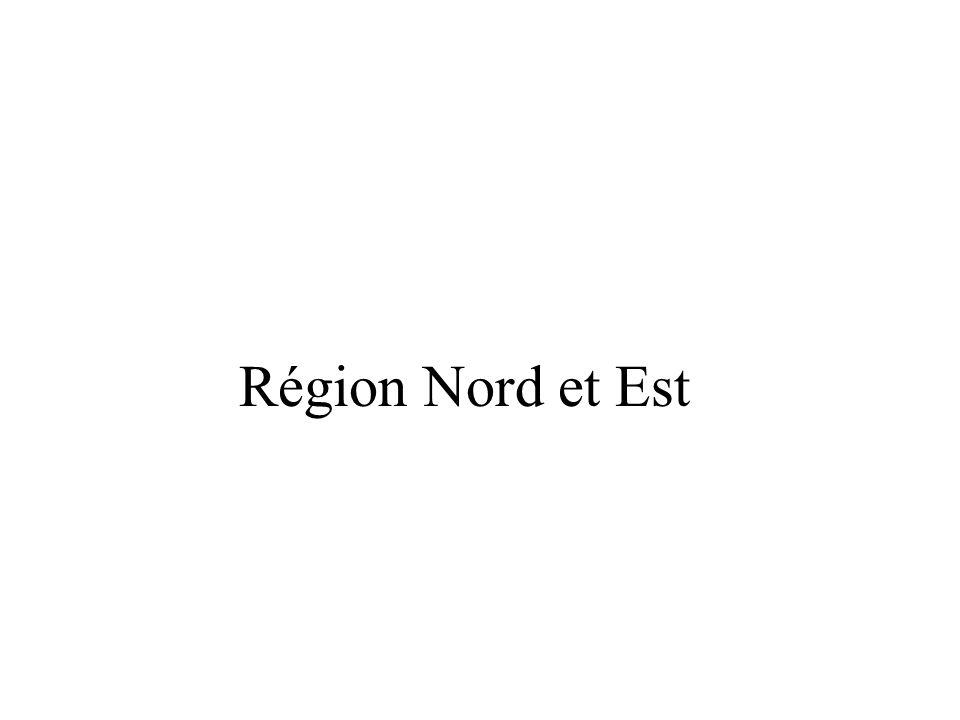 Région Nord et Est