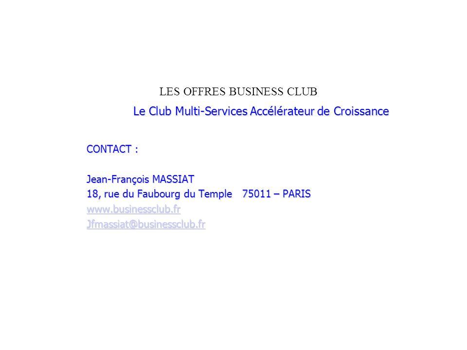 LES OFFRES BUSINESS CLUB