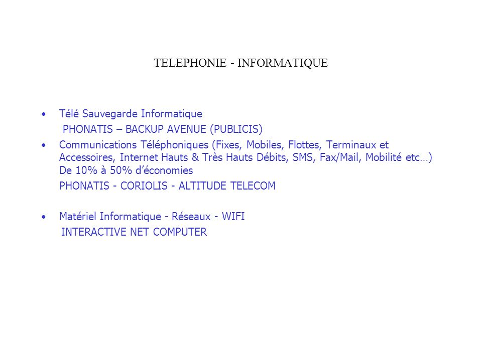 TELEPHONIE - INFORMATIQUE