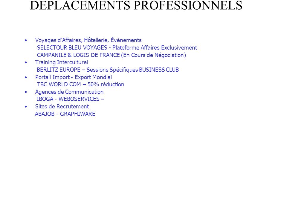 DEPLACEMENTS PROFESSIONNELS