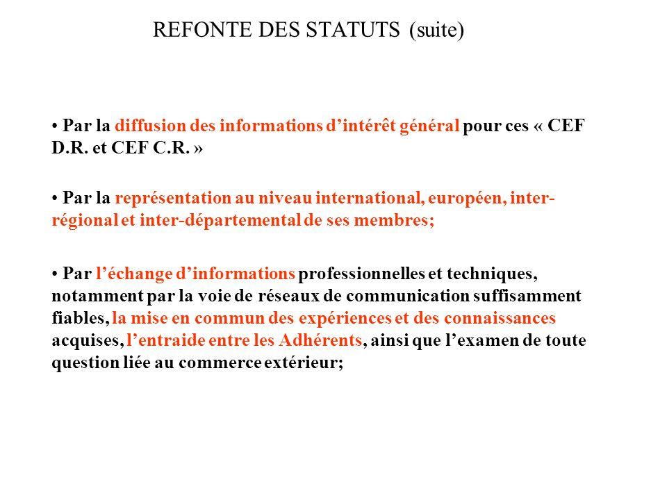 REFONTE DES STATUTS (suite)